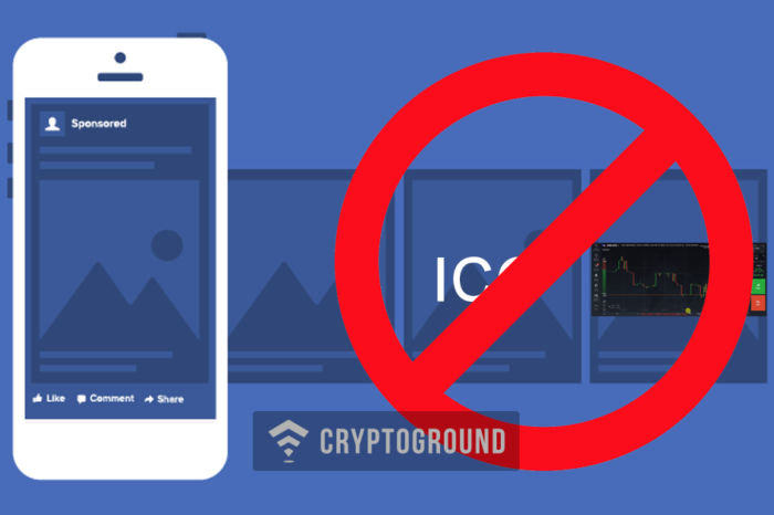 Facebook is banning all ads that promote ICOs and cryptocurrencies on its social sites