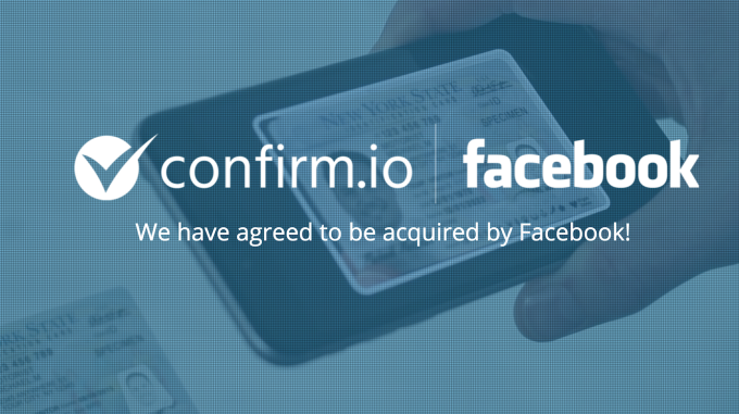 Facebook acquired a 3-year old ID authentication startup 'Confirm.io'
