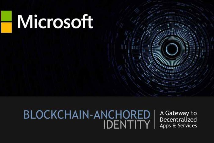 Microsoft to develop new decentralized digital identity using blockchain technology