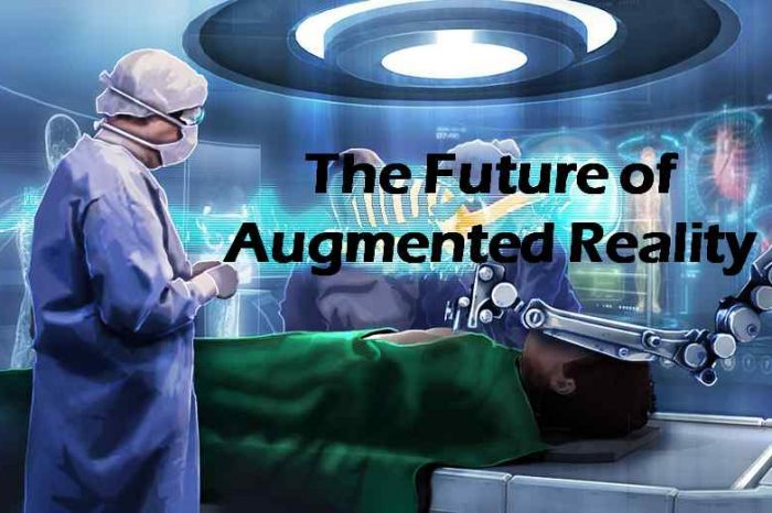 Augmented Reality Is Changing Industries From Real Estate To Medicine [Infographic]