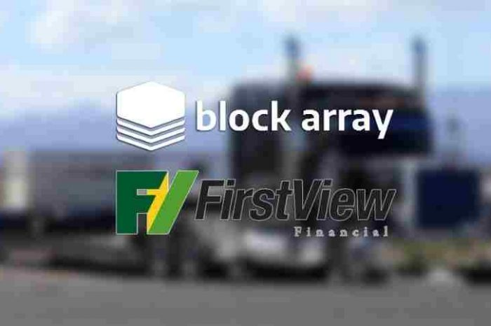 Blockchain startup BlockArray partners with FirstView Financial to bring traditional banking to blockchain logistics