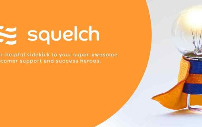 Customer experience startup Squelch launches with $8 million in Series A funding