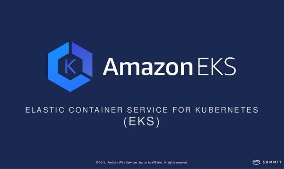Amazon EKS, an Amazon Elastic Container Service for