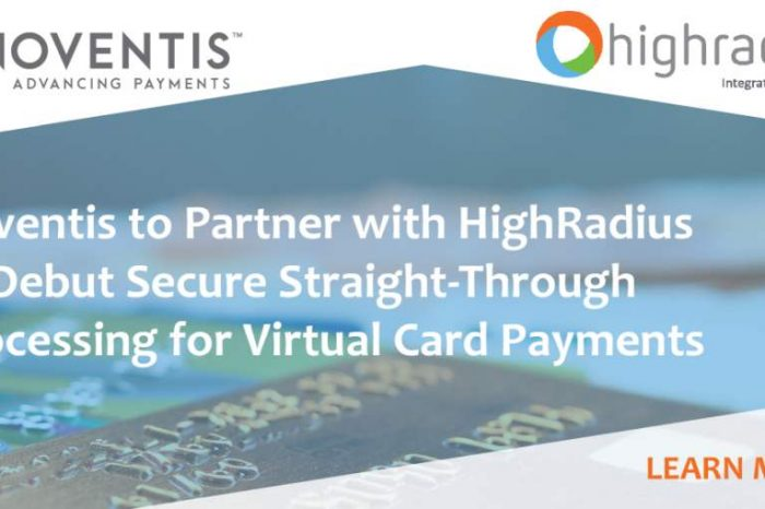 Noventis to Partner with HighRadius to Debut Secure Straight-Through Processing for Virtual Card Payments