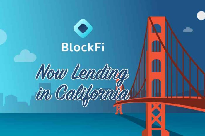 Crypto lending startup BlockFi launches inCalifornia, now issuing cryptoasset-backed loans in 44 US states