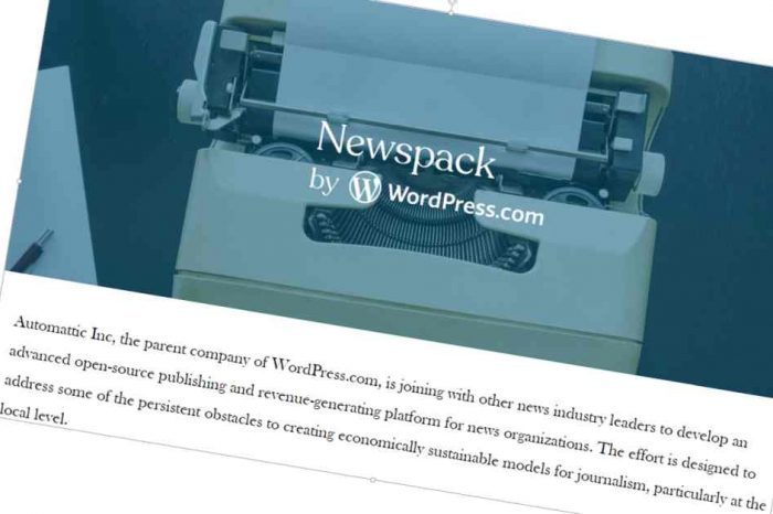 "Automattic launches ""Newspack by WordPress.com,"" a next-generation publishing platform backed by Google and blockchain startup ConsenSys"