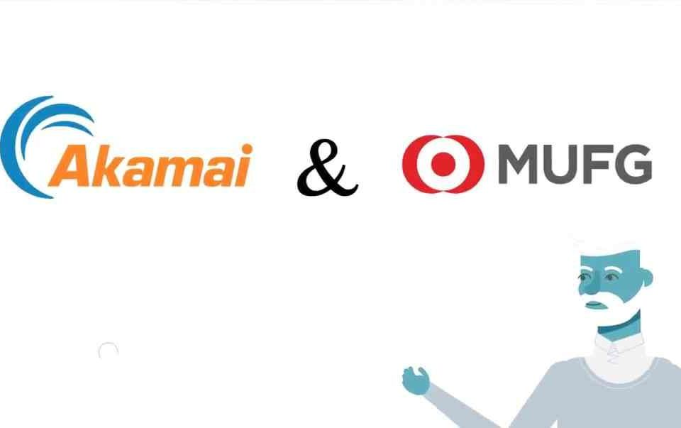 Image result for mufg collaborate with akamai
