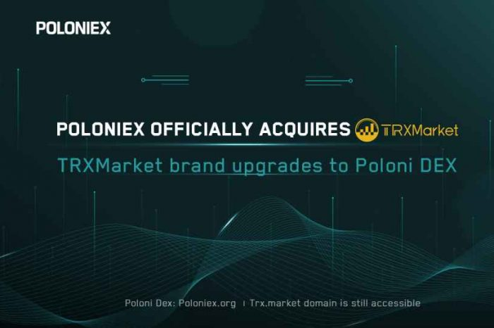Poloniex acquires TRXMarket, the largest DEX in the TRON Ecosystem