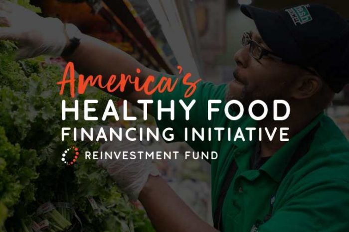 Healthy Food Financing Initiative announces $3 million in available funding for food retail and agritech startups
