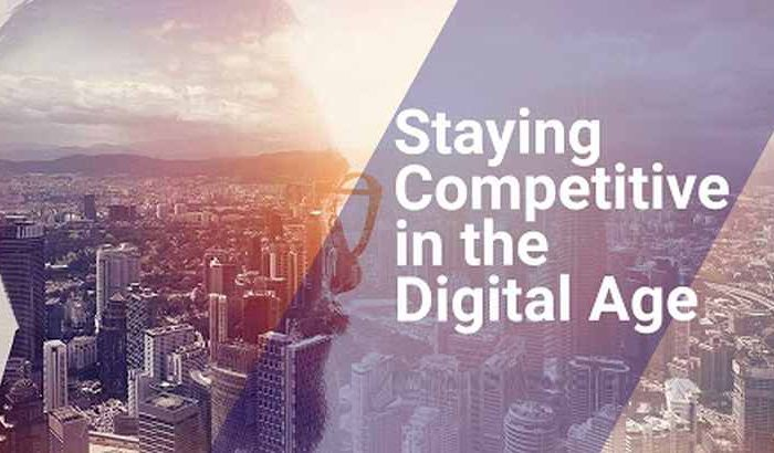 How to Stay Competitive in a Digital Age